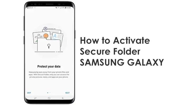 Mengaktifkan Secure Folder Samsung Galaxy