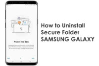 Uninstall Secure Folder Samsung Galaxy
