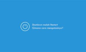 Windows Tidak Bisa Shutdown